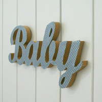 BABY wood word, wall hanging for nursery, baby boys room decor - dotty blue fabric on wood