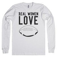 Real women love football!-Unisex White T-Shirt