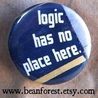 logic has no place here by beanforest on Etsy