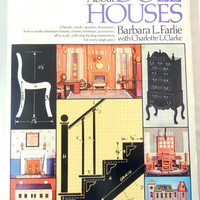 All About Doll Houses Book, Barbara L. Farlie, How-To Make Scale Miniature Furniture, Houses, 1970s