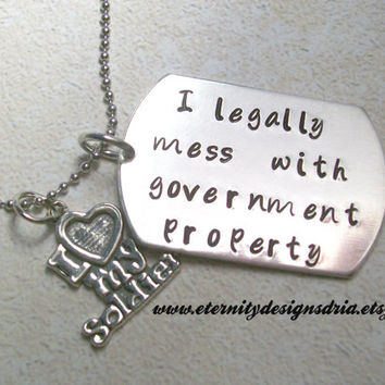 Personalized Dog Tag Military Girlfriend/Wife Necklace/I Legally mess with government property