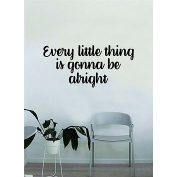 Every Little Thing V2 Quote Wall Decal Sticker Decor Bedroom Living Room Art Vinyl Beautiful Inspirational Bob Marley Music Lyrics Reggae