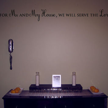 As for me and my house we will serve the Lord 4 foot long width vinyl wall art decal