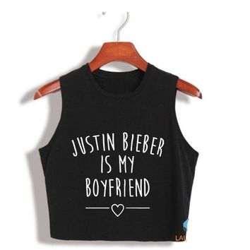 Justin Bieber Is My Boyfriend Crop Tops - Ladies Fashion Novelty Sleeve Less Top