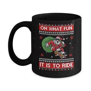 Oh What Fun It Is To Ride Skateboard Christmas Sweater Mug