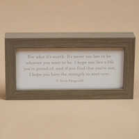 For What It's Worth Framed Wall Art - Gifts/Home Decor