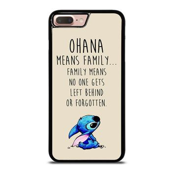 STITCH LILLO OHANA FAMILY QUOTES iPhone 8 Plus Case Cover