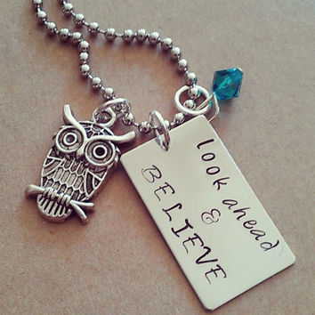 """Hand Stamped """"Look Ahead & Believe"""" Necklace"""
