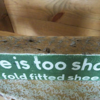 Rustic Sign-Life is too short to fold fitted sheets-Funny Sign-Laundry Room Sign-Barn board Sign-Typography Sign-Shelf sitter-Green Sign