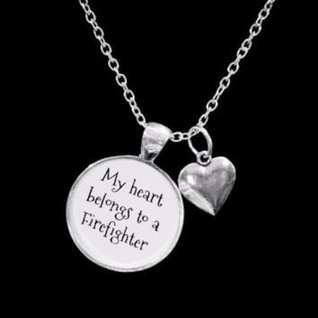 My Heart Belongs To A Firefighter Fireman Wife Girlfriend Gift Necklace