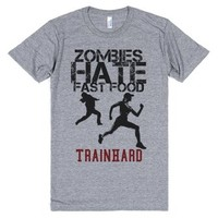 Zombies HATE fast food, TRAIN HARD-Unisex Athletic Grey T-Shirt