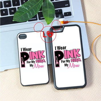 I Wear PINK for my MOTHER &  BREAST CANCER Awareness fashion cover case for iphone 4 4s 5 5s 5c SE 6 6s 6Plus & 6S plus #A2024