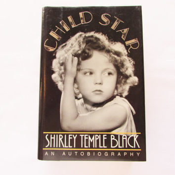 Child Star Shirley Temple Black Vintage Autobiography
