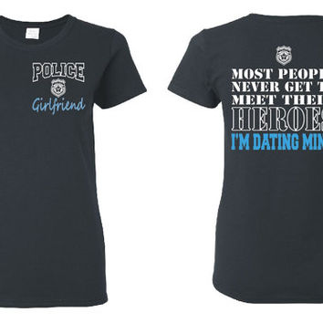 Police Girlfriend Shirt Police Officer Gift Blue Lives Matter Police Wedding Police Mom Shirt Handcuffs Police Wives I'm Dating Mine 5000L