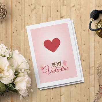 "Valentine's Day Card - Printable Instant download - Be my Valentine Card - 5""x7"" Digital Downloadable Card - Instant Download - on SALE 50%"