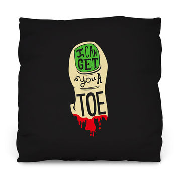 I Can Get You a Toe Throw Pillow