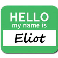 Eliot Hello My Name Is Mouse Pad
