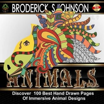 Animals : Coloring Book for Adults: Discover 100 Best Hand Drawn Pages of Immersive Animal Designs (Adult Coloring Books - Art Therapy for The Mind) (Volume 9)