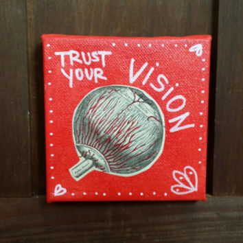 Trust Your Vision Multimedia Original Acrylic Altered Repurposed Art Medical Sketches Grey's Anatomy Dark Art Eye