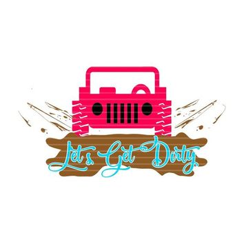 Let's Get Dirty Jeep Svg,Jeep Girl Svg Files,Jeep Svgs,Jeep with Bow Svg,SVG Jeep,Jeeps svg,Jeep Girl svg,Cricut Designs,Silhouette Designs