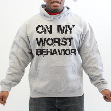 Drake - On My Worst Behavior Grey Hoodie - Hooded Pullover - Sweater - Jumper 563