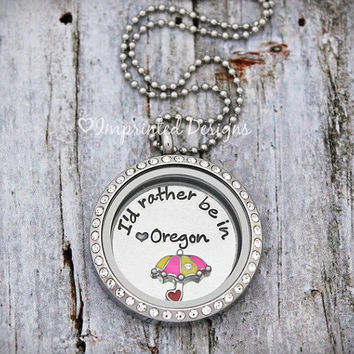 Floating Locket - Charm Locket - I'd rather be in Oregon - Choose Your State Name - Custom Locket