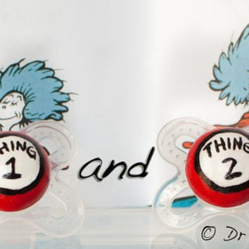 NEW- Thing 1 & Thing 2- Hand Painted Custom Pacifier Set