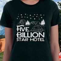 Five Billion Star Hotel Camp Shirt, Camping Shirt for Women, adventure shirt, 100% ring-spun cotton, happy camper shirt,camp gift, + Freebie