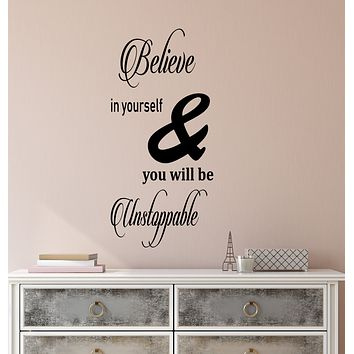Vinyl Wall Decal Stickers Motivation Quote Words Believe In yourself Unstoppable Inspiring Letters 3171ig (10.5 in x 22.5 in)