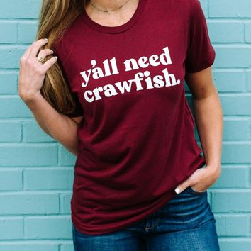 Unisex Y'all Need Crawfish T Shirt Top