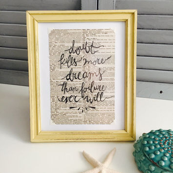 Doubt Kills More Dreams Than Failure Ever Will; Motivational Quote on Vintage Dictionary Paper; Shabby Chic Frame with Inspirational Saying;