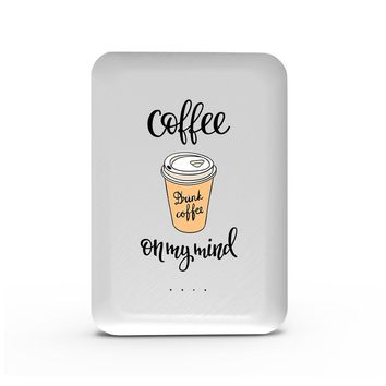 Coffee On My Mind - 10,000 mAh Mini Portable Power Bank Charger