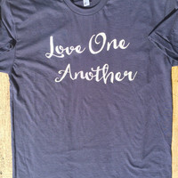 Love One Another - American Apparel Tshirt