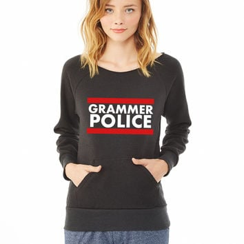 Grammer Police ladies sweatshirt