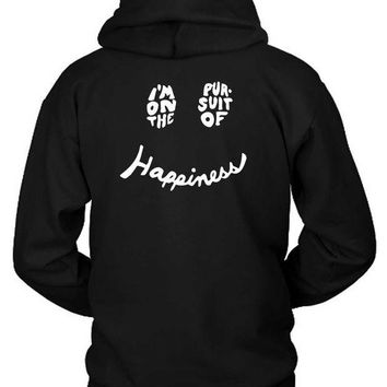 ESBH9S Kygo Quote I Am On The Pursuit Of Happiness Hoodie Two Sided
