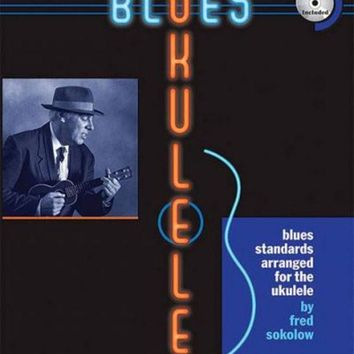 ONETOW Blues Ukulele: A Jumpin' Jim's Ukulele Songbook