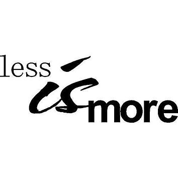 Less is More Inspirational Words Quote Home Decor Vinyl Wall Art Stickers Decals Graphics