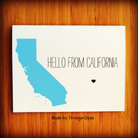 "State Card "" Hello from California "" Greeting Card. Thinking of you. Just because. Hello. Hey. Hi."