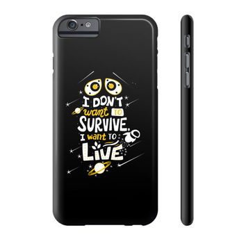 I DONT WANT TO SURVIVE Phone Case