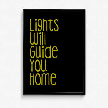 Printable Quote Lights Will Guide You Home Poster 8x10 Printable Quote Art