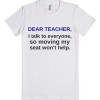 Dear Teacher, I Talk To Everyone, So Moving My Seat Won't