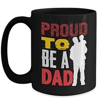 Proud To Be A Dad 15 oz Black Coffee Cup