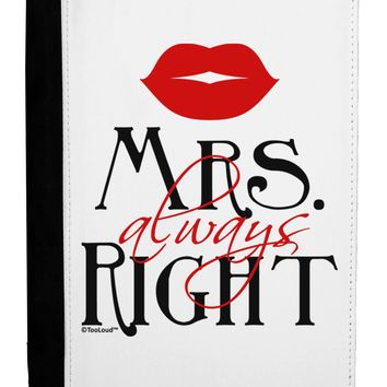 Matching Husband and Wife Designs - Mrs Always Right Ipad Mini Fold Stand  Case by TooLoud