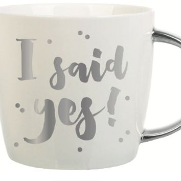 I Said Yes 14 oz Mug