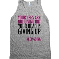 Your Legs Are Not Giving Out-Unisex Athletic Grey Tank