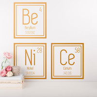 Periodic Table Decal - Be Nice Wall Decal - Elements Decal, Gold Wall Decal, Quote Decal, Wall Decor, Classroom Decor, Wall Stickers