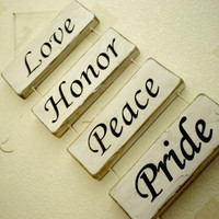 Love Honor Peace and Pride Wood Sign Wall hanging