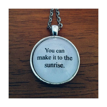 Sunrise Our Last Night lyric necklace