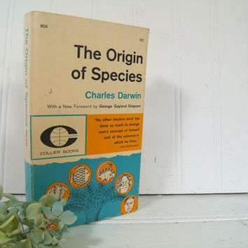 The Origin of Species - Collier Books Paperback Edition - Vintage First Collier Paperback of Charles Darwin's ©1859 The Origin of Species