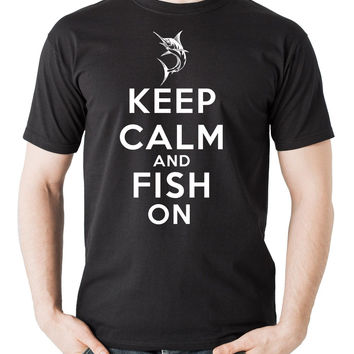 Keep Calm and Fish On T-Shirt - Cotton Short Sleeve - Check sizing in pics